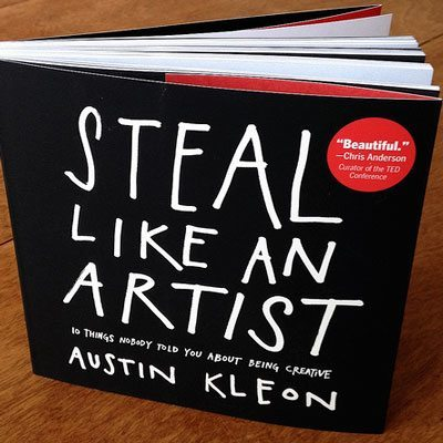 Steal Like An Artist by Austin Kleon - Front Cover