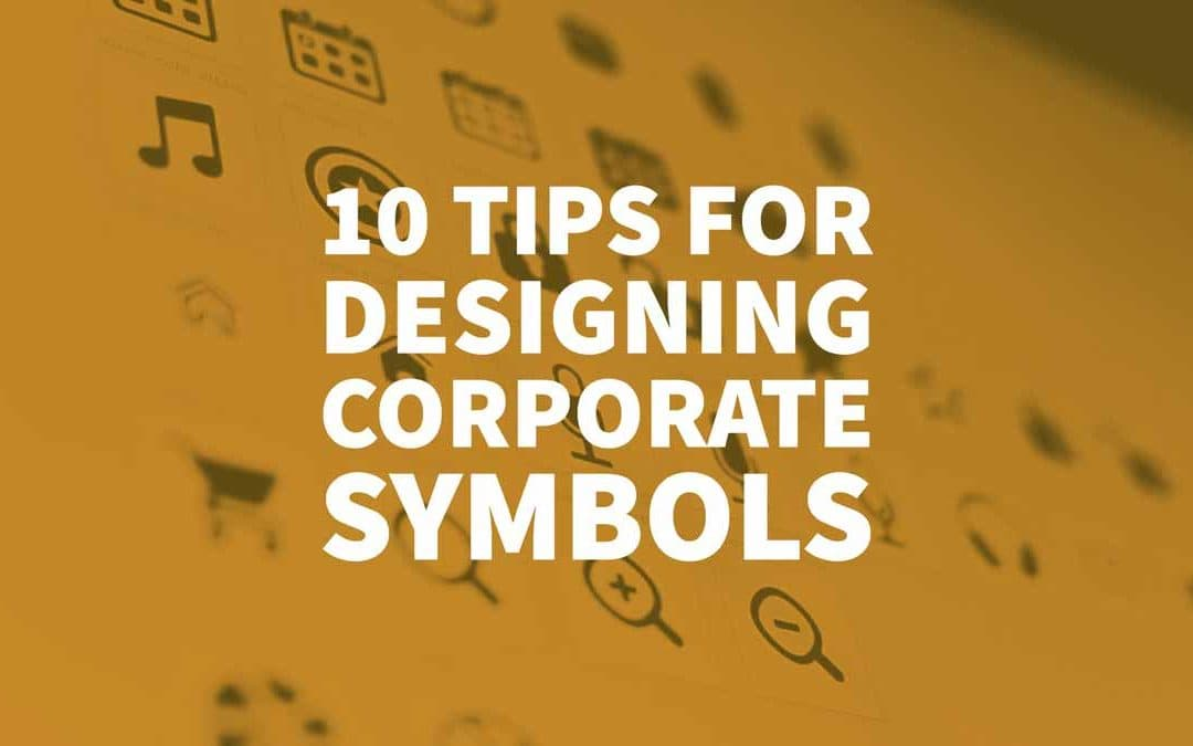 10 Tips for Designing Corporate Symbols