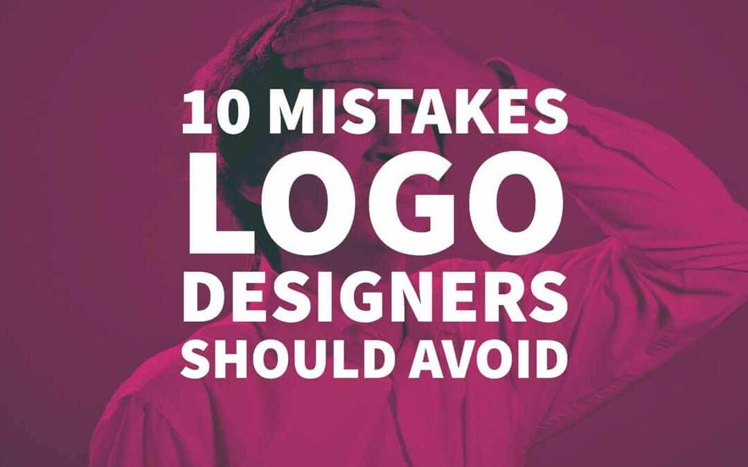 10 Mistakes Logo Designers Should Avoid