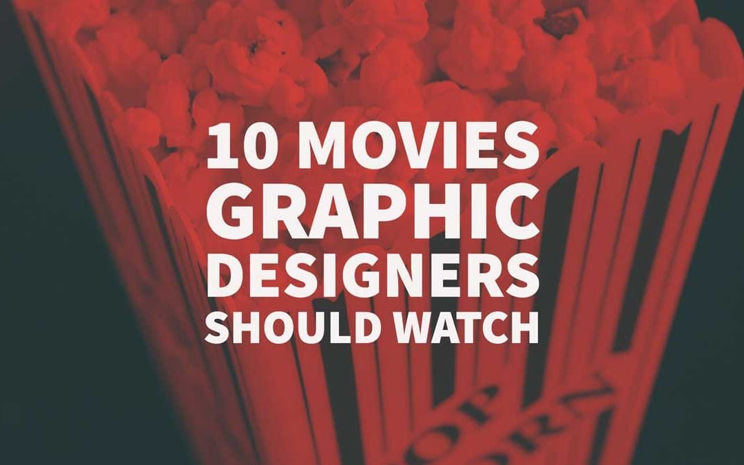 10 Movies Graphic Designers Should Watch