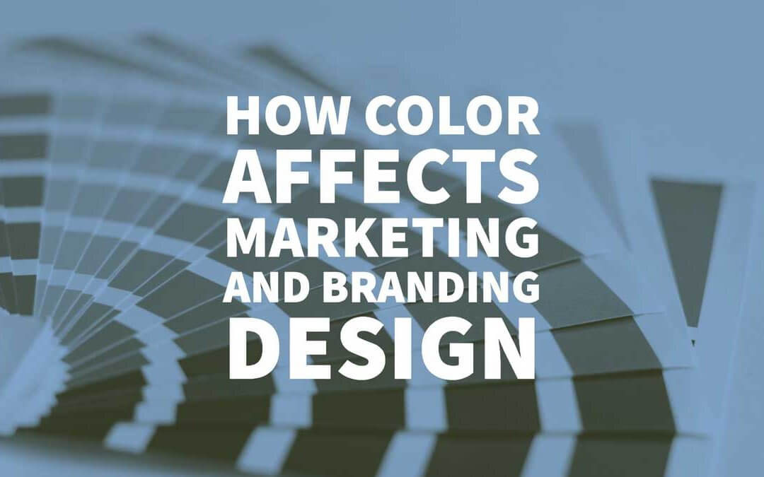 How Color Affects Marketing and Branding Design