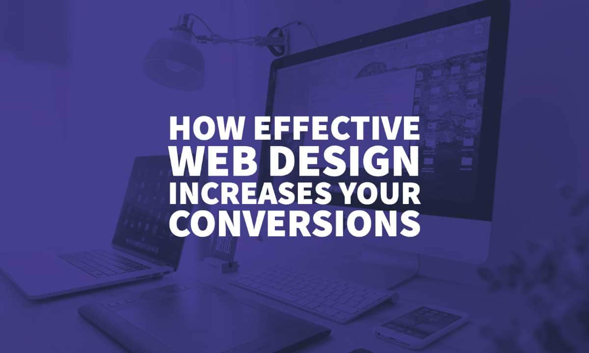 How Effective Web Design Increases Conversions