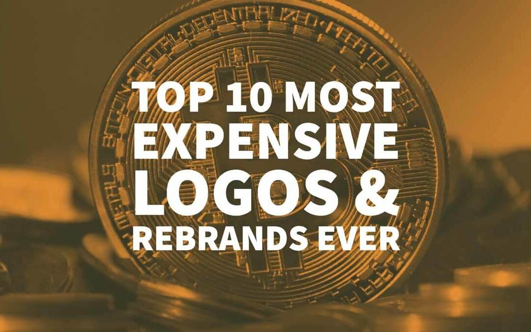 Top 10 Most Expensive Logo Designs & Rebrands Ever