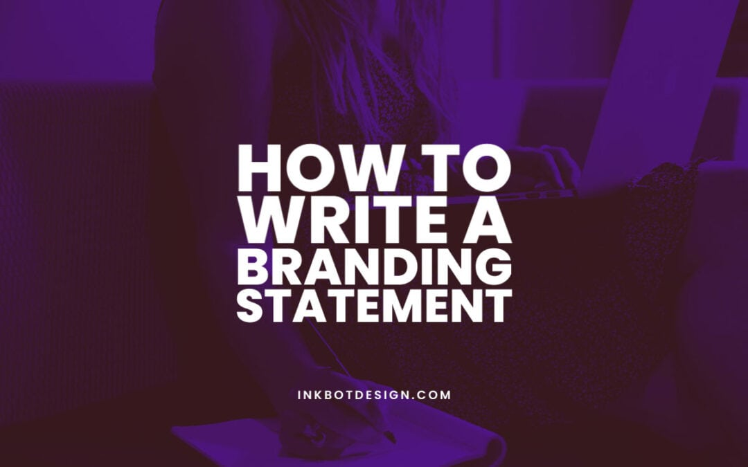 How To Write A Branding Statement