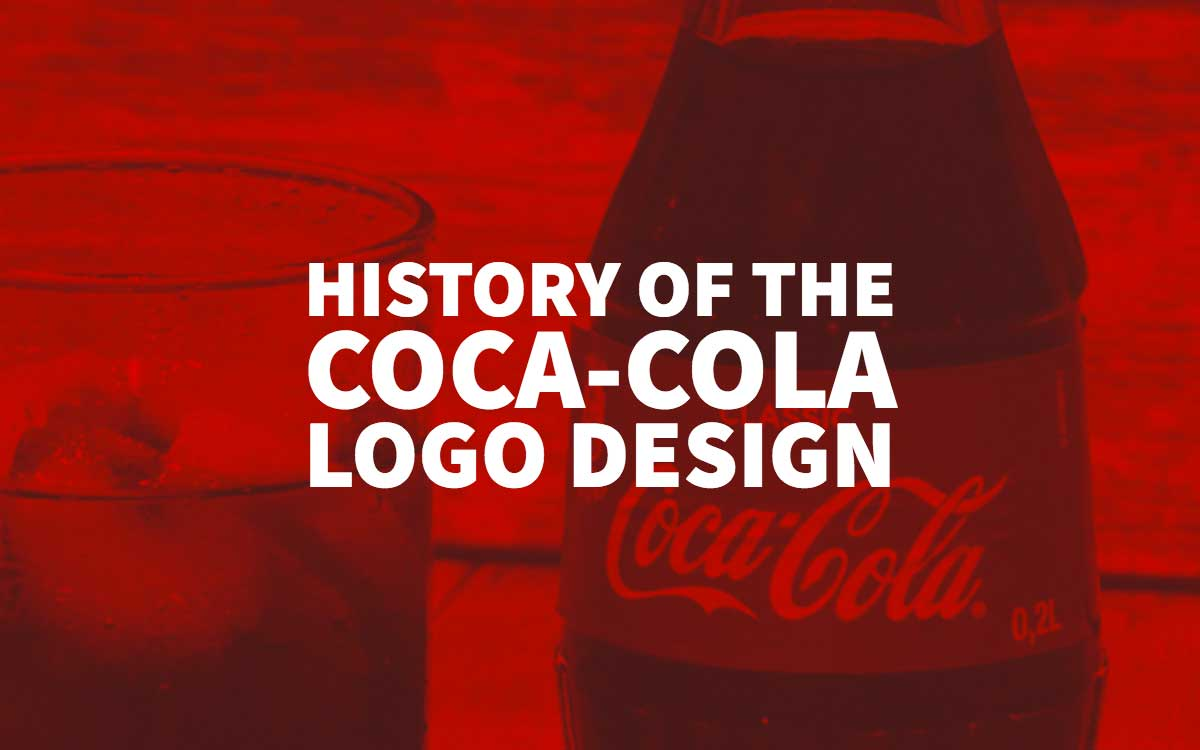coca cola logo design history the most famous cola brand