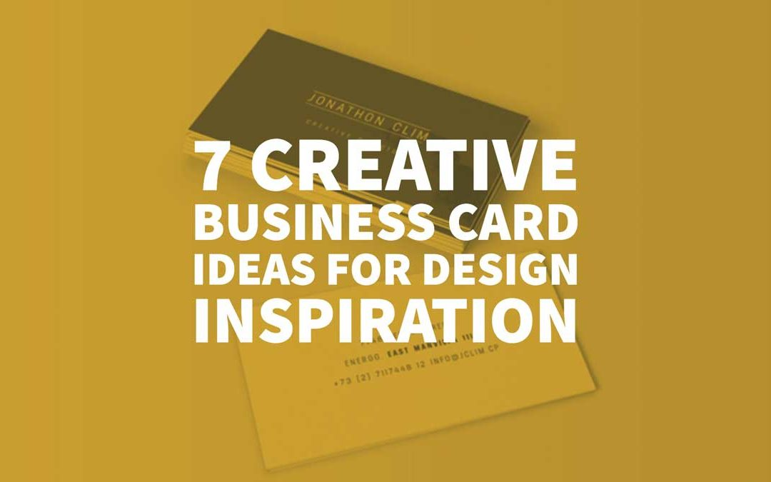 7 creative business card ideas for design inspiration creative business card ideas 1080x675g reheart