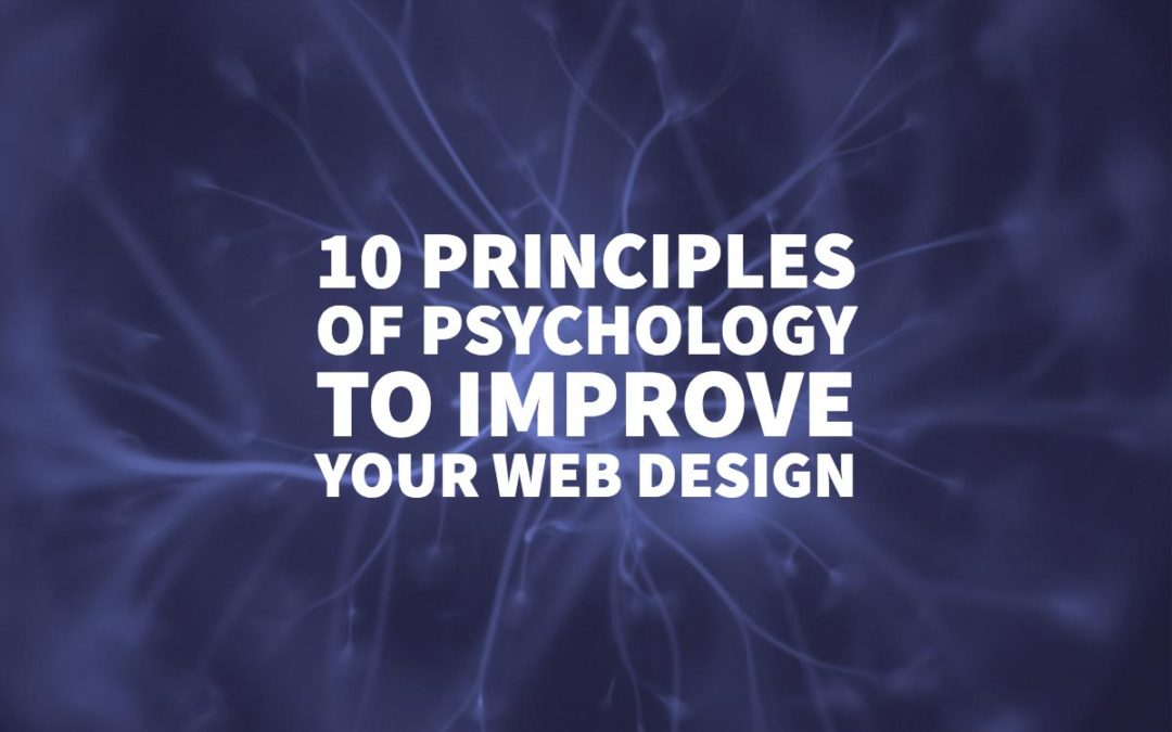 10 Principles of Psychology to Improve Your Web Design