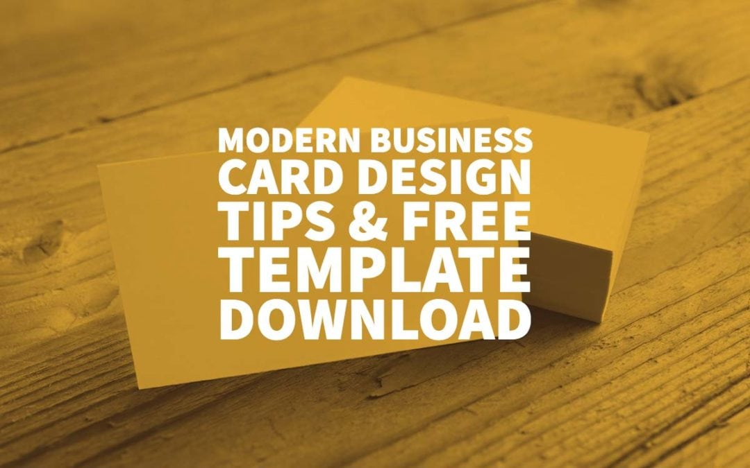 Modern Business Card Design Tips & Free Template Download