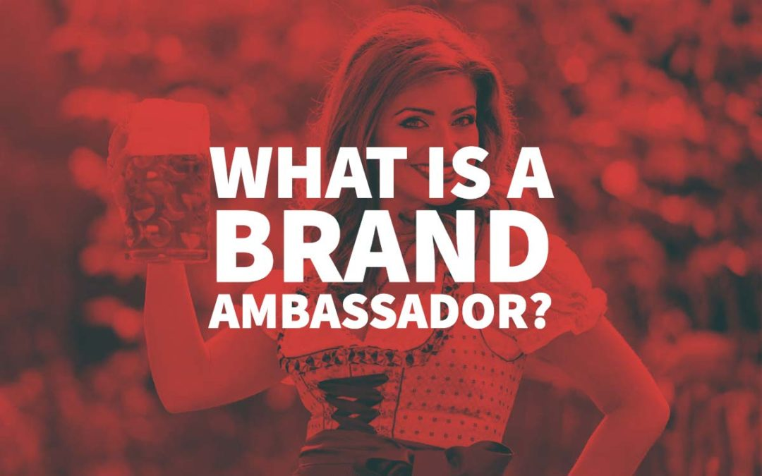 What Is A Brand Ambassador