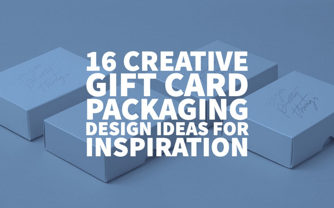 16 Creative Gift Card Packaging Design Ideas for Inspiration