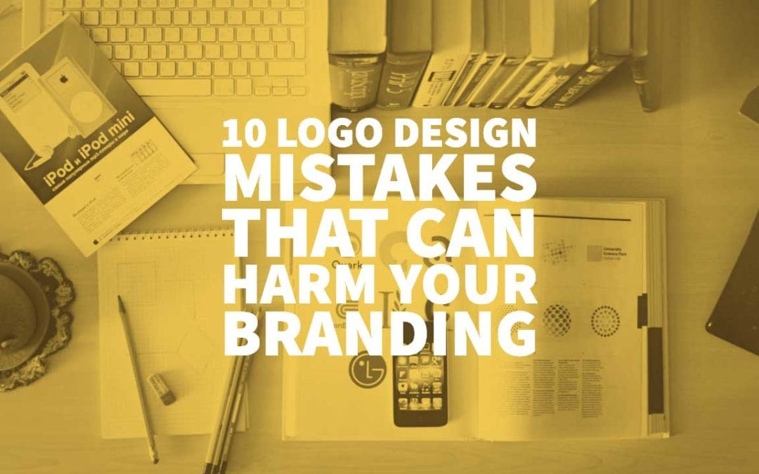 10 Logo Design Mistakes That Can Harm Your Branding