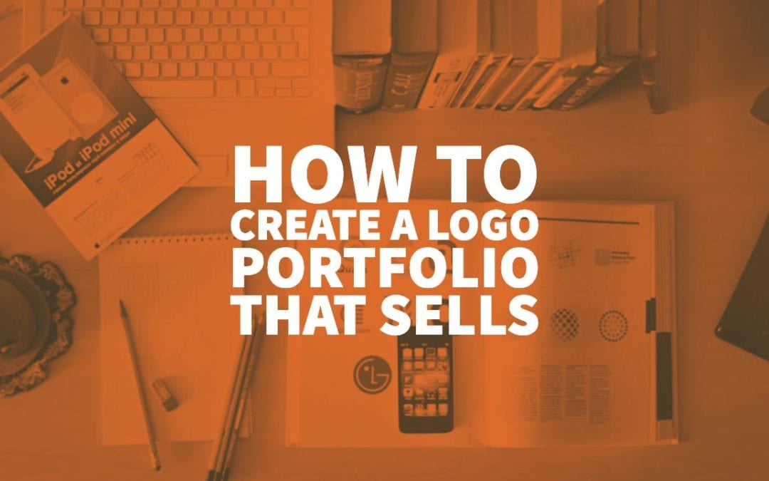 How to Create a Logo Portfolio that Sells