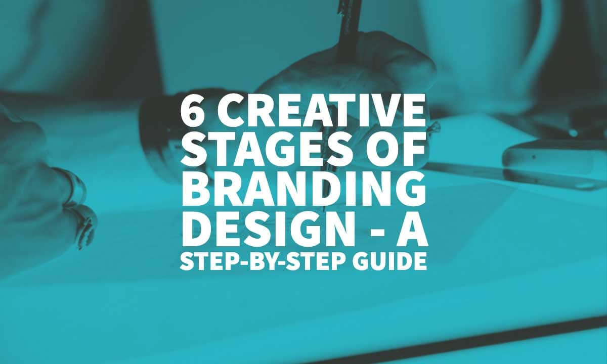 Stages Of Branding