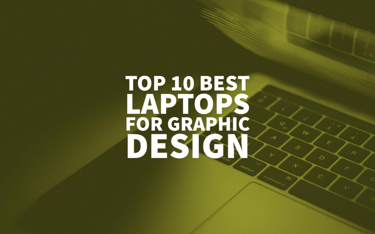 Best Laptops For Graphic Design