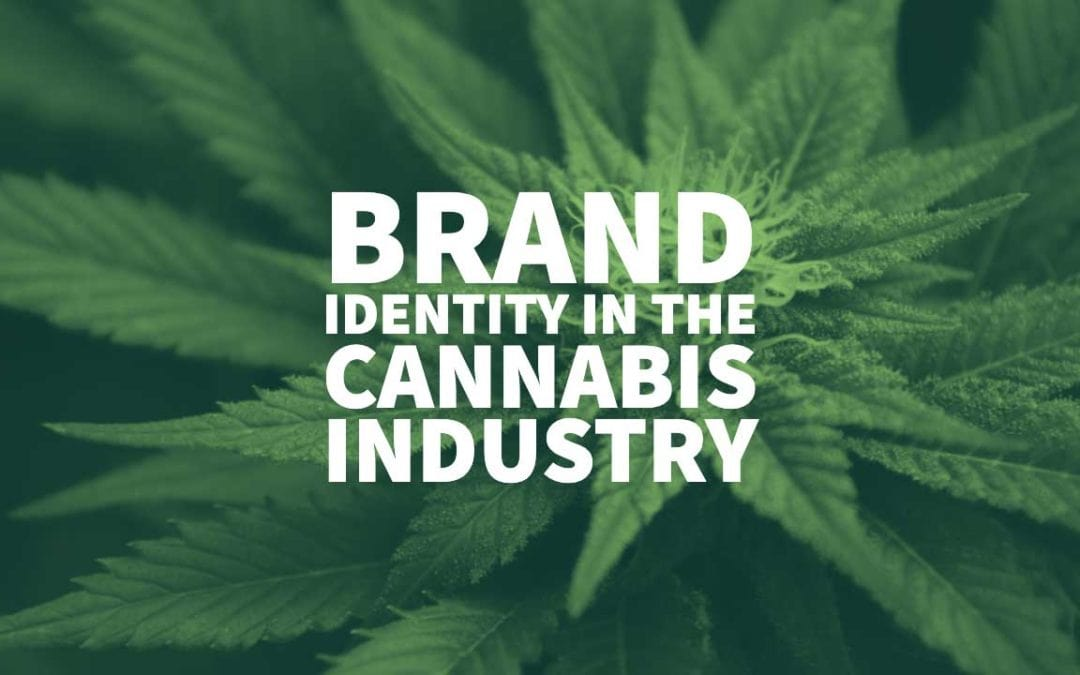Brand Identity in the Cannabis Industry