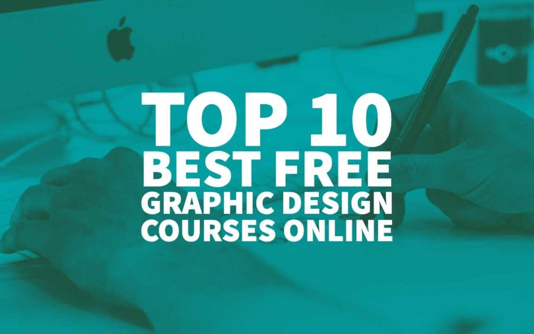 Top 10 Best Free Graphic Design Courses Online