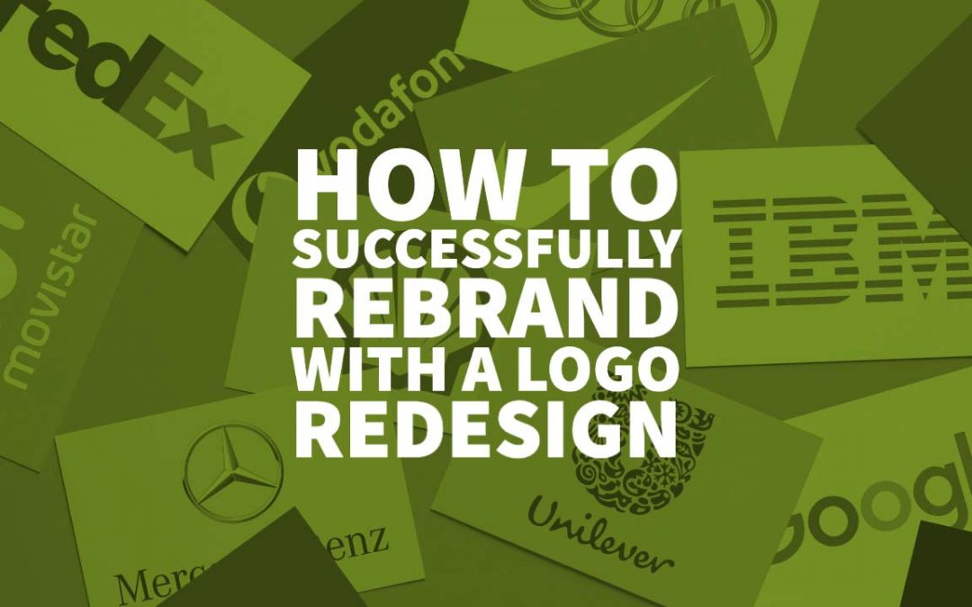 How to Successfully Rebrand with a Logo Redesign
