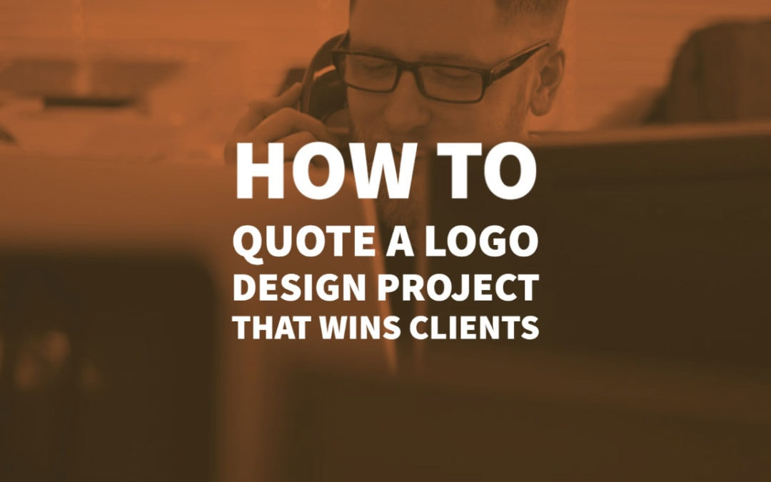 How to Quote a Logo Design Project that Wins Clients