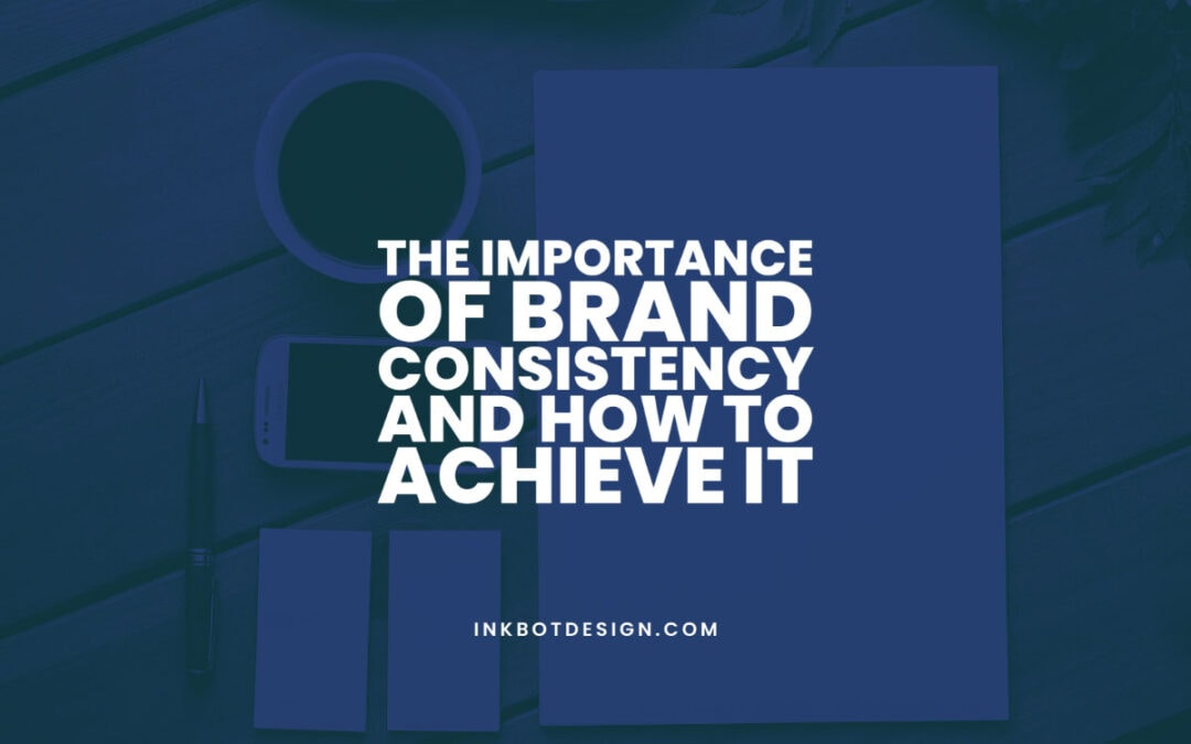 Importance Of Brand Consistency