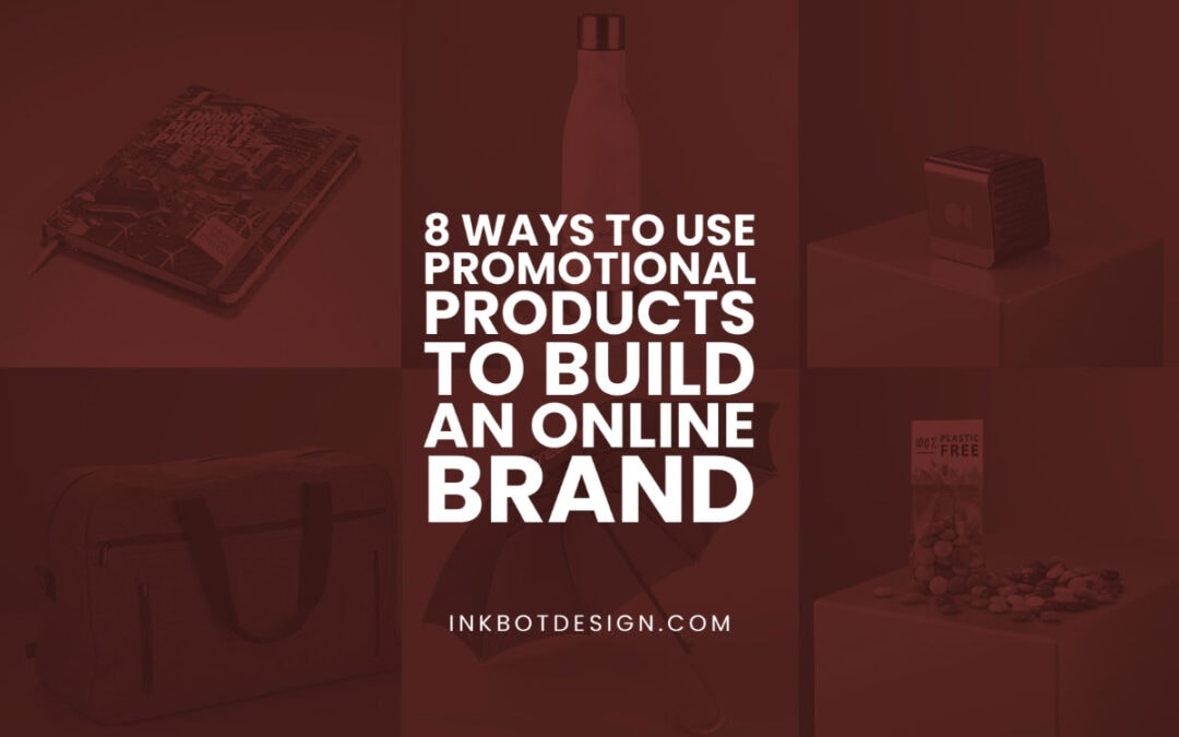 Promotional Products Build Online Brand