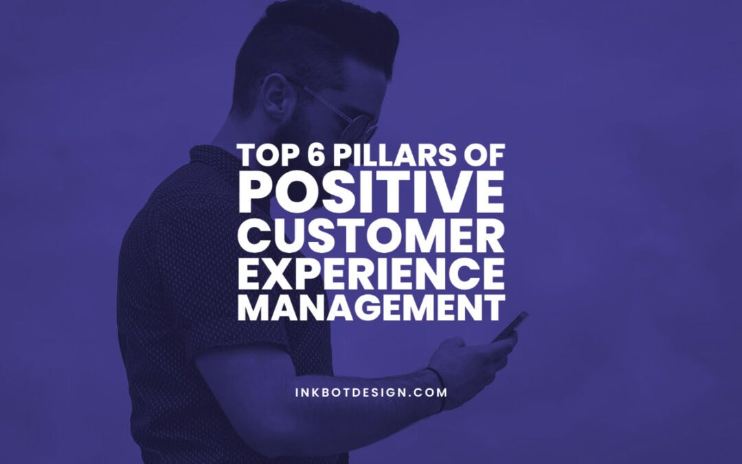 Positive Customer Experience Management