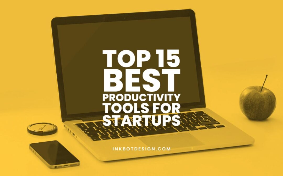 Best Productivity Tools For Startups