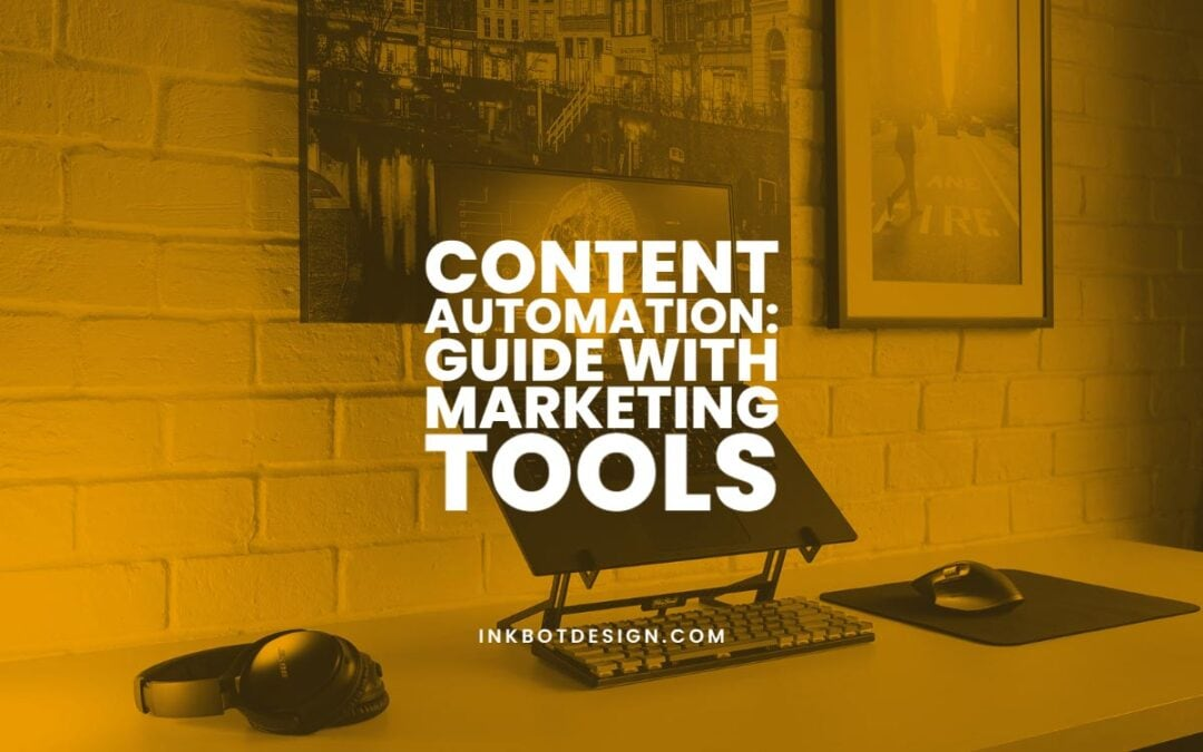 Content Automation Tools Marketing Software